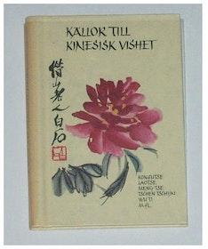 """Hettinger, E. (red) """"Källor till kinesisk vishet"""" SLUTSÅLD"""