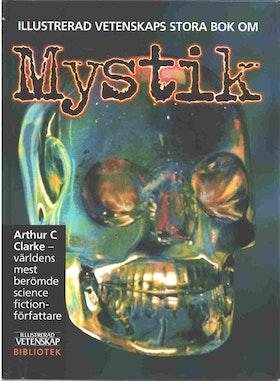 "Clarke, Arthur C ""Illustrerad Vetenskaps stora bok om MYSTIK"""