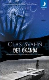 """Svahn, Clas, """"Det okända: övernaturliga fenomen från Sverige och världen"""" NU I POCKET!"""