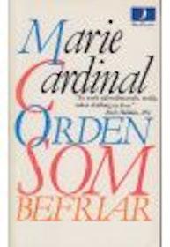 """Cardinal, Marie, """"Orden som befriar"""" POCKET SLUTSÅLD"""