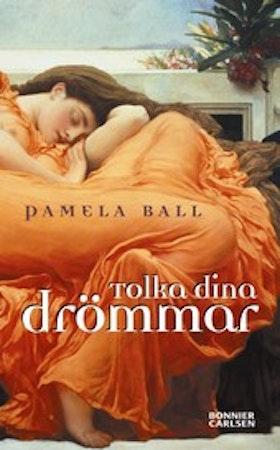"Ball, Pamela ""Tolka dina drömmar"" KARTONNAGE"