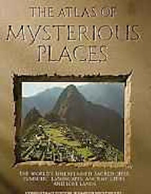 "Westwood. Jennifer (ed.), ""The Atlas of Mysterious Places"""