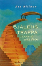 """Millman, Dan, """"Själens trappa: 12 portar till andlig tillväxt"""" INBUNDEN"""