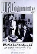 """Svahn, Clas / Liljegren, Anders, """"Domstenfallet - En svensk närkontakt 1958"""" SLUTSÅLD"""