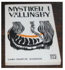 """Edsman, Carl-Martin, """"Mystiker i Vällingby och andra skildringar av religiös erfarenhet i vår tid"""" HÄFTAD"""