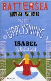 """Losada, Isabel, """"Battersea Park Road: Vägen till upplysning"""" POCKET SLUTSÅLD"""