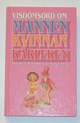 """Hökby, Bertil & Gösta Åberg, """"Visdomsord om mannen - kvinnan - kärleken"""""""