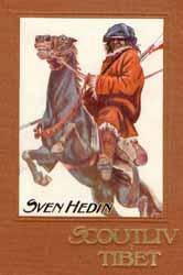 """Hedin, Sven, """"Scoutliv i Tibet"""" INBUNDEN"""