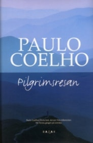 "Coelho, Paulo, ""Pilgrimsresan"" INBUNDEN SLUTSÅLD"