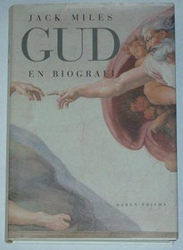 """Miles, Jack, """"Gud - en biografi"""" INBUNDEN"""