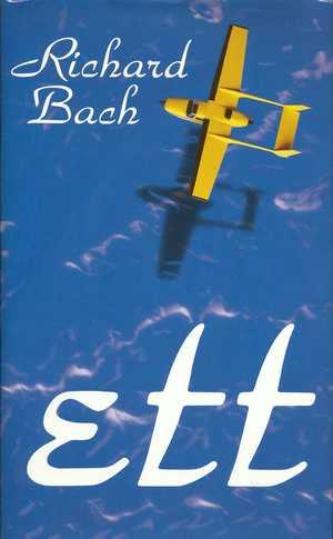 "Bach, Richard ""Ett"" INBUNDEN"