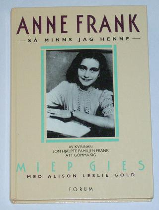 """Gies, Miep, """"Anne Frank - så minns jag henne"""" SLUTSÅLD"""