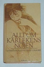 """Comfort, Alex, """"Allt om kärlekens nöjen: en handbok i konsten att älska"""" KARTONNAGE SLUTSÅLD"""
