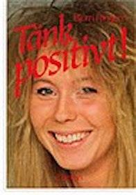 """Ringom, Björn, """"Tänk positivt - del 1"""""""