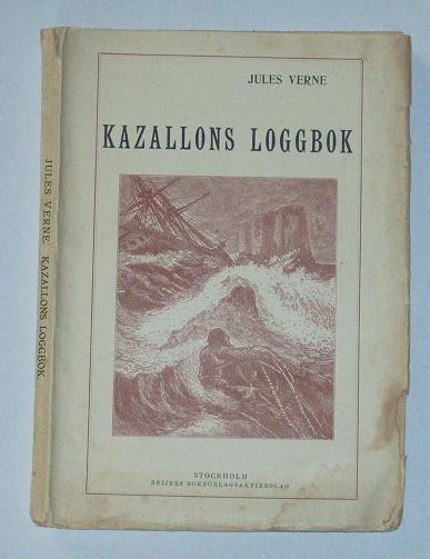"""Verne, Jules, """"Kazallons loggbok"""" HÄFTAD"""