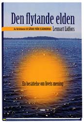 """Lidfors, Lennart, """"Den flytande elden"""" INBUNDEN"""