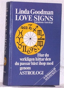 "Goodman, Linda ""Love signs - Kärlekens astrologi"" KARTONNAGE"