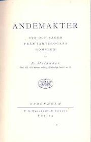 """Melander, E., """"Andemakter: Syn och sägen från Jämtskogars gömslen"""" SLUTSÅLD"""
