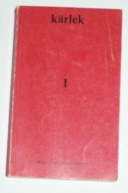 """Anderberg, Bengt, (red.) """"Kärlek 1"""" HÄFTAD"""