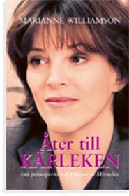 "Williamson, Marianne, ""Åter till kärleken"" KARTONNAGE SLUTSÅLD"