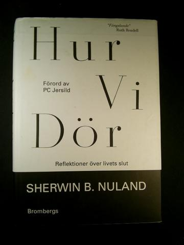 """Nuland, Sherwin B """"Hur vi dör"""" SLUTSÅLD"""