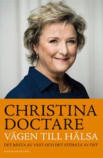 """Doctare, Christina, """"Vägen till hälsa - det bästa av väst och det största av öst"""" KARTONNAGE"""