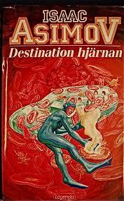 """Asimov, Isaac, """"Destination hjärnan"""" INBUNDEN SLUTSÅLD"""