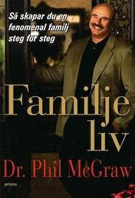 """McGraw, Dr Phil """"Familjeliv"""" INBUNDEN SLUTSÅLD"""