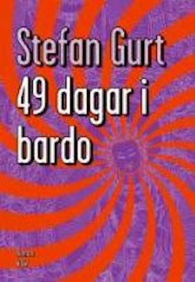 """Gurt, Stefan, """"49 dagar i Bardo"""""""