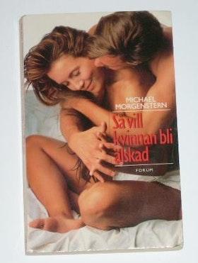 """Morgenstern, Michael, """"Så vill kvinnan bli älskad"""" KARTONNAGE"""