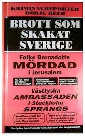 """Heed, Börje, """"Brott som skakat Sverige"""" SLUTSÅLD"""