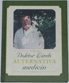 "Lind, Per Ove, leg. läk.,  ""Doktor Linds alternativa medicin"" KARTONNAGE SLUTSÅLD"