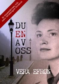 """Efron, Vera """"Du en av oss"""""""