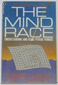 """Targ, Russel & Keith Harary, """"The mind Race: Understanding och using Psychic Powers"""" HÄFTAD SLUTSÅLD"""