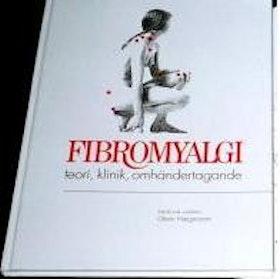 """Haegerstam, Glenn (red) """"Fibromyalgi och kronisk muskelvärk - orsak, diagnostik och terapi"""" SLUTSÅLD"""