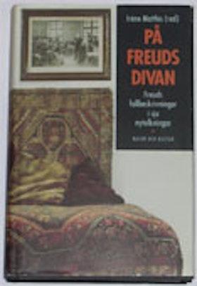 """Matthis, Iréne (red) """"På Freuds divan - Freuds fallbeskrivningar i sju nytolkningar"""" INBUNDEN"""