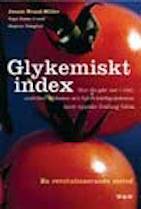 "Brand-Miller, Jennie, Kaye Foster-Powell & Stephen Colagiuri, ""GI - Glykemiskt Index"" INBUNDEN"