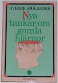 """Sjölander, Sverre, """"Nya tankar om gamla hjärnor - i huvudet på en biolog"""" SLUTSÅLD"""