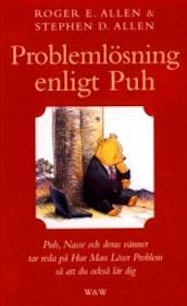 """Allen, Roger & Stephen """"Problemlösning enligt Puh"""" INBUNDEN"""