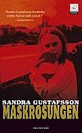 """Gustafsson, Sandra, """"Maskrosungen"""" INBUNDEN SLUTSÅLD"""