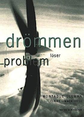 """Ullman, Montague & Claire Limmer (red.), """"Drömmen löser problem"""" INBUNDEN/KARTONNAGE"""
