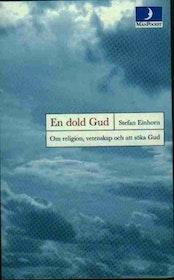 """Einhorn, Stefan, """"En dold Gud - om religion,vetenskap och att söka Gud"""" POCKET SLUTSÅLD"""