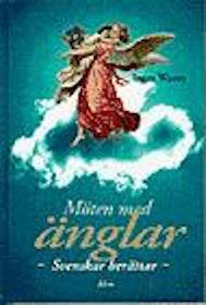 """Waern, Inger, """"Möten med änglar"""" INBUNDEN ANTIKVARISK"""
