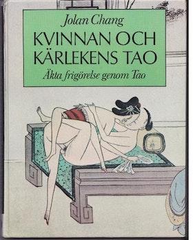 """Chang, Jolan """"Kvinnan och kärlekens tao"""" HÄFTAD SLUTSÅLD"""