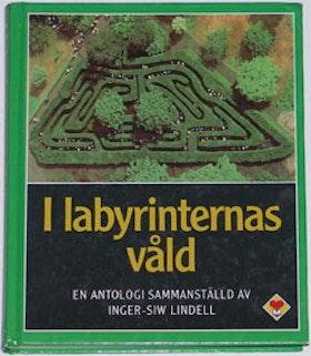 """Lindell, Inger-Siw (red) """"I labyrinternas våld"""""""