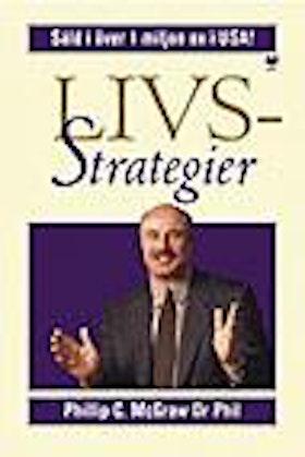 """McGraw, Philip (Dr Phil), """"Livsstrategier - en arbetsbok"""" HÄFTAD SLUTSÅLD"""