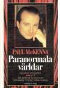 """McKenna, Paul """"Paranormala världar"""" HÄFTAD"""