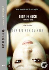 """French, Gina, """"För ett hus av sten"""" SLUTSÅLD"""