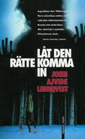 """Ajvide Lindqvist, John, """"Låt den rätte komma in"""" ENDAST 1 EX!"""