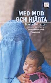 """Schefter, Karla, """"Med mod och hjärta"""", ENDAST 1 EX!"""